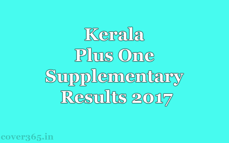 Kerala Plus One Supplementary Results 2017