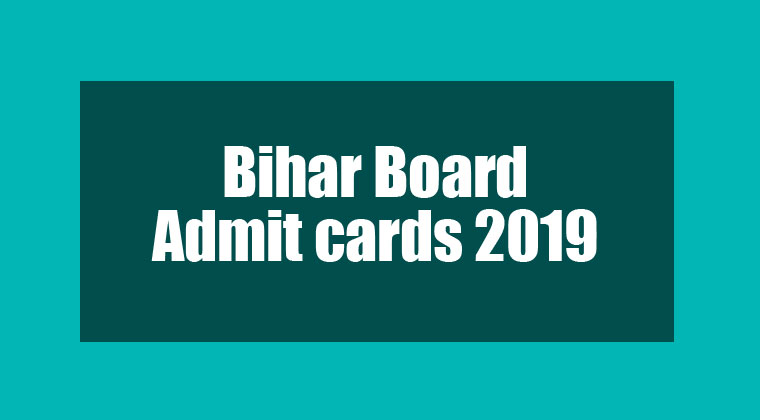 Bihar Board Admit cards 2019