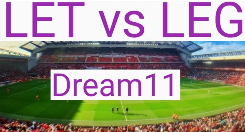 LET vs LEG Dream11